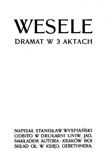 Stanisław Wyspiański Wesele